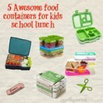 5 awesome food storage for kids lunches
