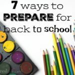 7  great ways to prepare for back to school