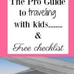 The Pro Guide to Traveling with Kids